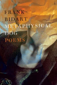 "Frank Bidart for ""Metaphysical Dog"" (Farrar, Straus & Giroux)"