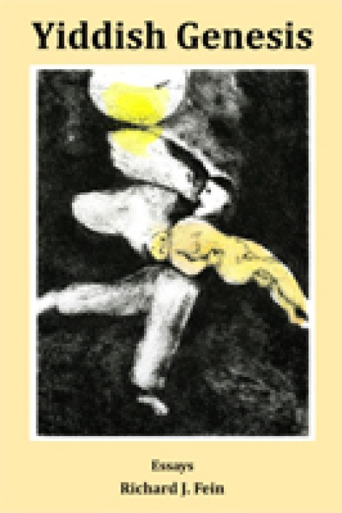 Cover for YIDDISH GENESIS, essays by Richard Fein. Artistic depiction of a figure carrying a meeker, limp figure. A third figure could be discerned coming out of the shadows.