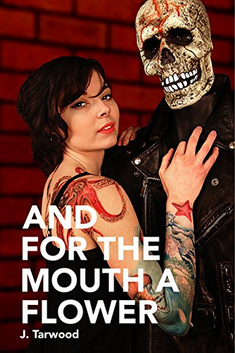 AndForTheMouthAFlower Cover