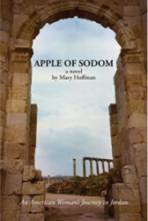 Cover of the novel APPLE OF SODOM: AN AMERICAN WOMAN'S JOURNEY IN JORDAN by Mary Hoffman. An archway of weathered bricks frames the cover, and the path winding through the arch leads us to a blue sky dusted with cotton-like clouds.