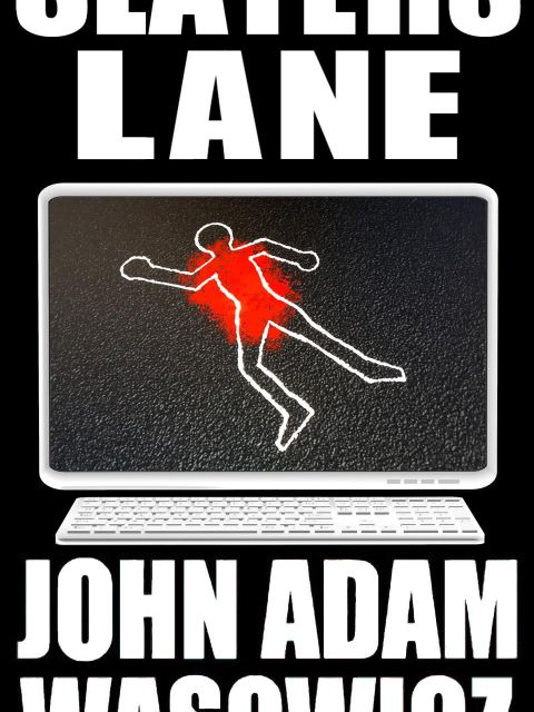 Cover for Slaters Lane by John Adam Wasowicz